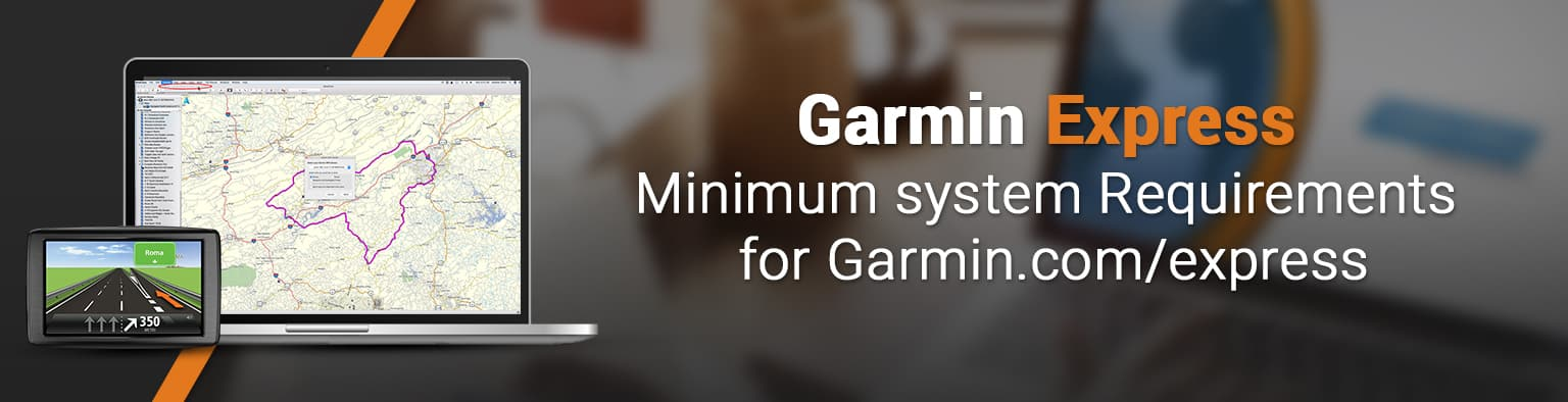 Minimum system requirements for Garmin com express